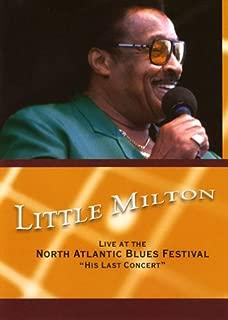 Little Milton: The Last Concert - Live At The North Atlantic Blues Festival