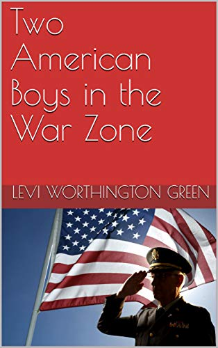 Two American Boys in the War Zone (English Edition)