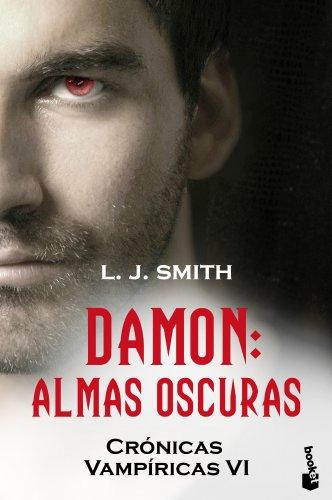 Damon. Almas oscuras: Crónicas vampíricas VI (Bestseller)