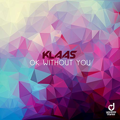 Ok Without You (Extended Mix)