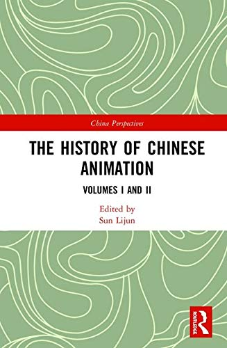 The History of Chinese Animation (China Perspectives)