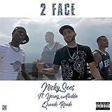 2 Face (feat. Young Aladdin & Quando Rondo) [Explicit]