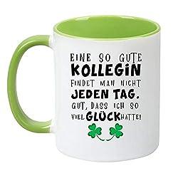 """TassenTicker® """"Eine so Gute Kollegin findet Man Nicht jeden Tag - beidseitig Bedruckt - Kaffeetasse - Arbeit - Büro - Geschenkidee (hellgrün)"""