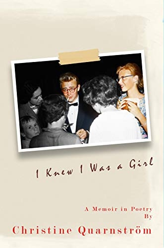 I Knew I Was a Girl: A Memoir in Poetry (English Edition)