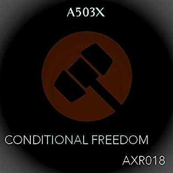 Conditional freedom
