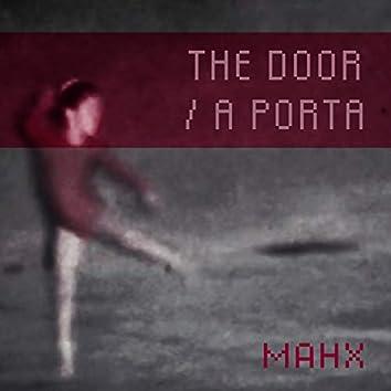 The Door / A Porta