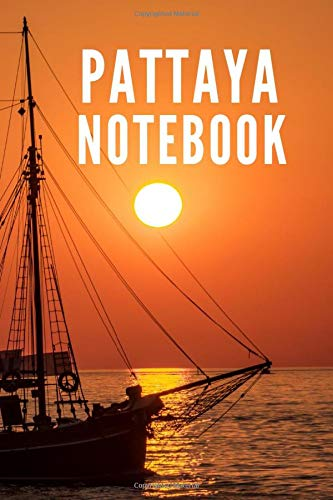Pattaya Notebook: Thailand Night Beach City Tourist Travel Guide, Blank Lined Ruled Writing Notebook 108 Pages 6x9 inches