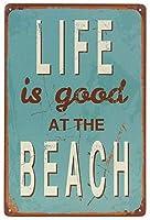 ヴィンテージルック面白い金属ティンサイン、人生はビーチで良いです、壁サイン面白い鉄絵ヴィンテージ金属プラーク装飾警告サインバーパークのアートワークポスターをぶら下げ