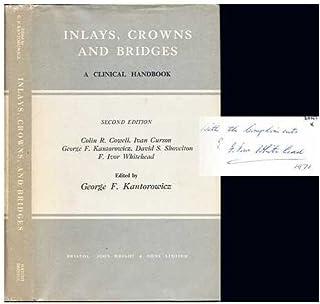 Inlays, Crowns and Bridges