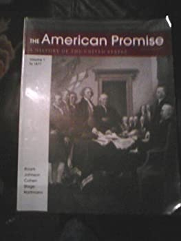 American Promise Vol. 1 to 1877 1457637634 Book Cover