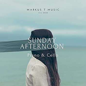 Sunday Afternoon (Piano and Cello 1:30)