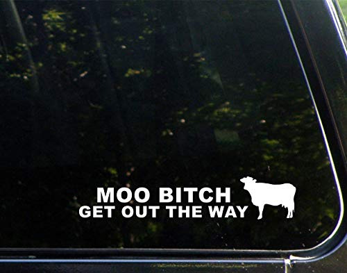 Diamond Graphics Moo Btch Get Out The Way (8-3/4' x 1-3/4') Die Cut Decal for Windows, Cars, Trucks, Laptops, Etc