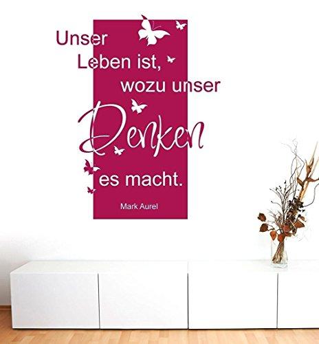 Wandtattoo-Wandaufkleber Sprüche/Zitat - ***Banner - Unser Leben ist, wozu unser Denken es macht *** - (Größen.- und Farbauswahl)