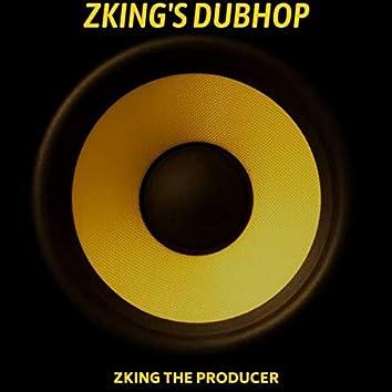 ZKING'S DUBHOP