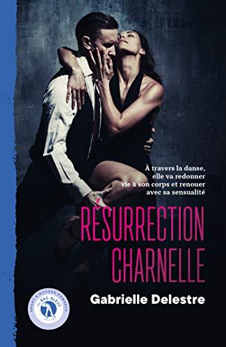 Résurrection charnelle: Romance