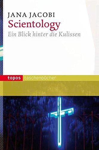 Scientology: Ein Blick hinter die Kulissen (Topos Taschenbücher)