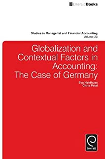 Globalisation and Contextual Factors in Accounting: The Case of Germany