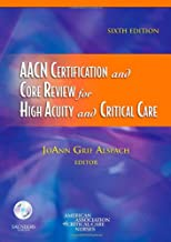 AACN Certification and Core Review for High Acuity and Critical Care (Alspach, AACN Certification and Core Review for High Acuity and Critical Care)