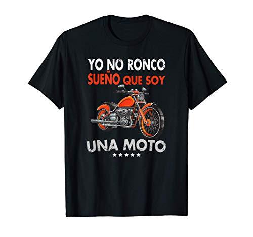 Yo no ronco sueño que soy una moto Camiseta