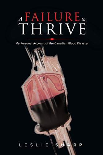 A Failure to Thrive: My Personal Account of the Canadian Blood Disaster