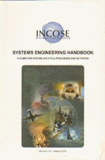 International Council on Systems Engineering, Systems Engineering Handbook : A Guide for System Life Cycle Processes and Activities Version 3. 2. 1