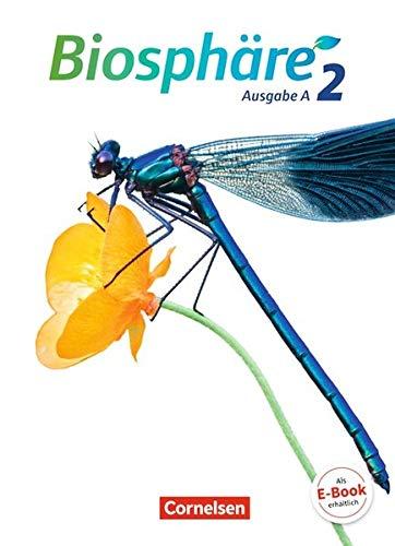 Biosphäre Sekundarstufe I - Ausgabe A: Band 2 - Schülerbuch