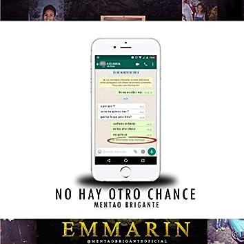 No Hay Otro Chance