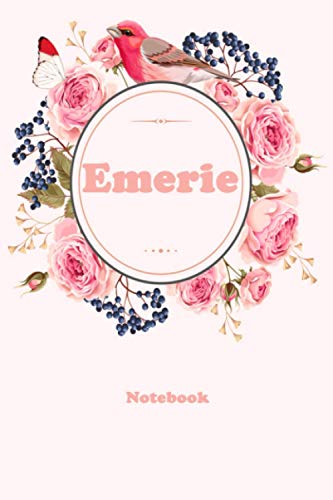 Emerie: Floral Personalized Notebook with Custom Name & Cover . College Ruled Journal for Women and Girls ,120pages
