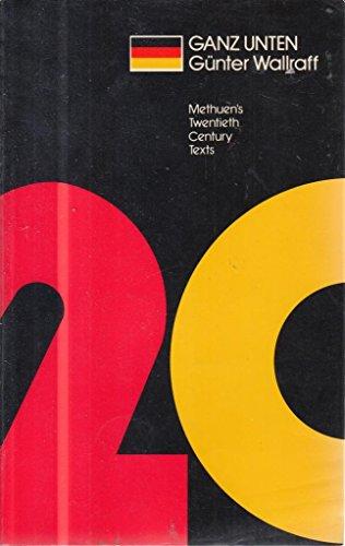 Ganz Unten (Methuen's Twentieth Century German Texts)
