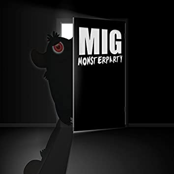 Mig - Monsterparty (MIG - Men in Green - Monsterparty)