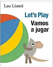 Vamos a jugar (Let's Play, Spanish-English Bilingual Edition): Edición bilingüe español/inglés