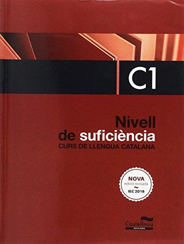 Nivell de Suficiència. C1. Curs de llengua catalana (Edició 2016)