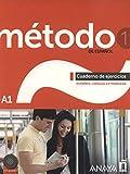 Método 1 de español. Cuaderno de Ejercicios A1: Cuaderno de ejercicios + CD (A1): Vol. 1 (Métodos - Método - Método 1 de español A1 - Cuaderno de Ejercicios)