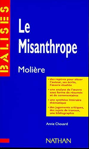 """""""Le misanthrope"""", Molière: Résumé analytique, commentaire critique, documents complémentaires"""