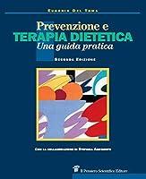 prevenzione e terapia dietetica. una guida per medici e dietisti