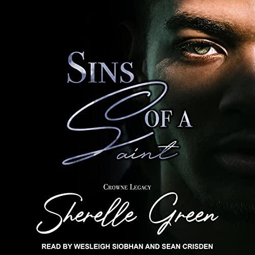 Sins of a Saint: Crowne Legacy, Book 2