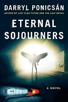 Eternal Sojourners: A Novel by [Darryl Ponicsán]