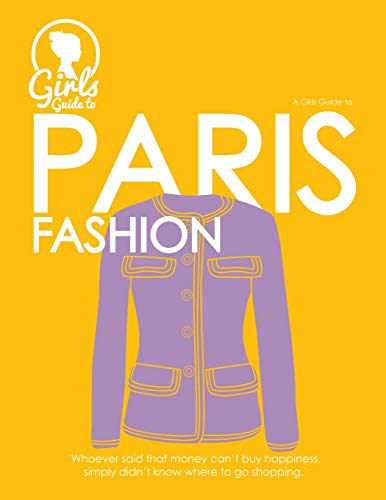 Paris. Girls guide to Paris (Fashion Industry Broadcast)