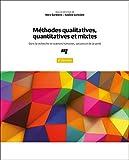 Méthodes Qualitatives, Quantitatives Et Mixtes, 2e Édition - Dans La Recherche En Sciences Humaines, Sociales Et De La Santé