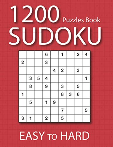 1200 Sudoku Puzzles book: Big Sudoku Book for Adults and Teens with 1200 Unique Easy to Hard Puzzles