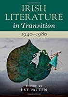 Irish Literature in Transition, 1940–1980: Volume 5
