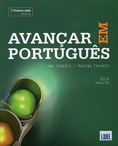 AVANÇAR EM PORTUGUES: Livro + ficheiros audio (B2) - 2018 ed.