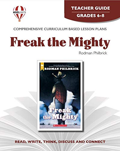 Freak the Mighty - Teacher Guide by Novel Units