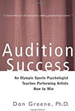 Audition Success (A Theatre Arts Book)