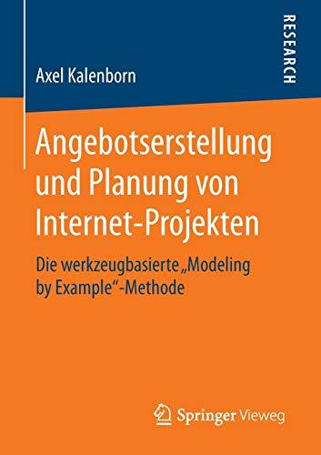 Angebotserstellung und Planung von Internet-Projekten: Die werkzeugbasierte