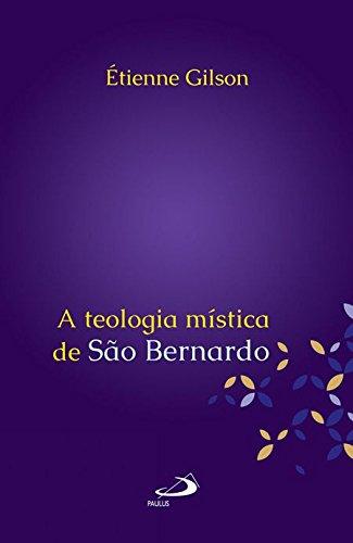 A Teologia Mística de São Bernardo