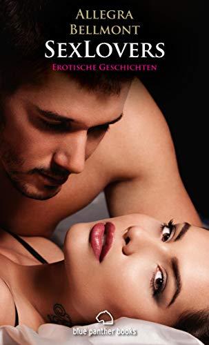SexLovers | 6 Erotische Geschichten: Lassen Sie sich retten und verführen ... (Erotik Geschichten)