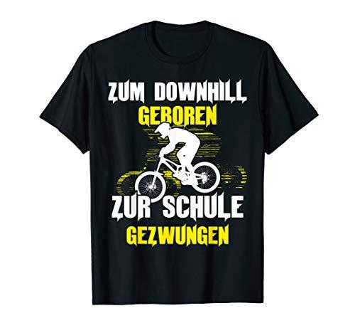 Downhill T-Shirt - Fahrrad Spruch Mountainbike