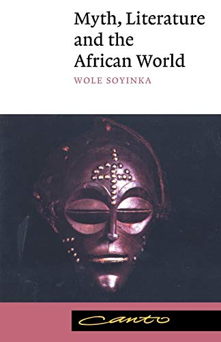 Myth, Literature and the African World
