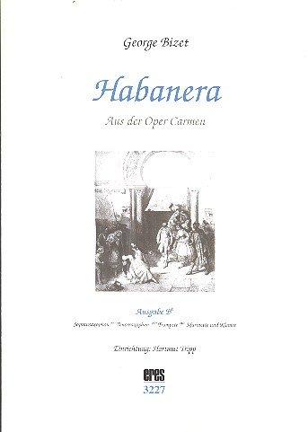 Habanera : für Melodieinstrument in B (Saxophon/Trompete) und Klavier